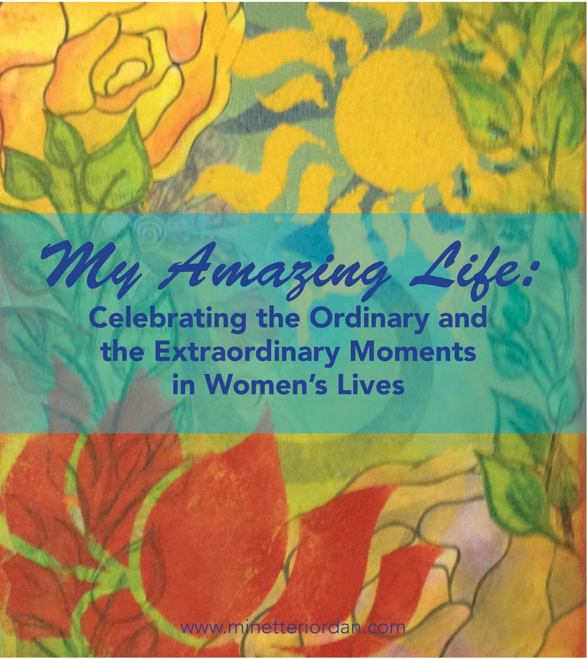 My Amazing: My Amazing Life: Celebrating The Ordinary And The